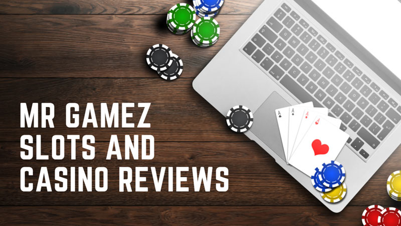 Mr Gamez Slots and Casino Reviews